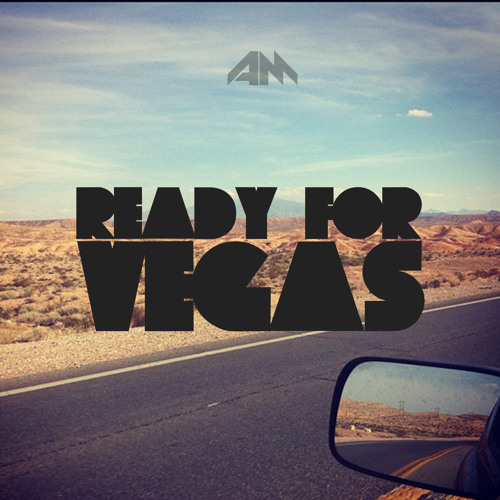 Andy More - Ready For Vegas (Original Mix)