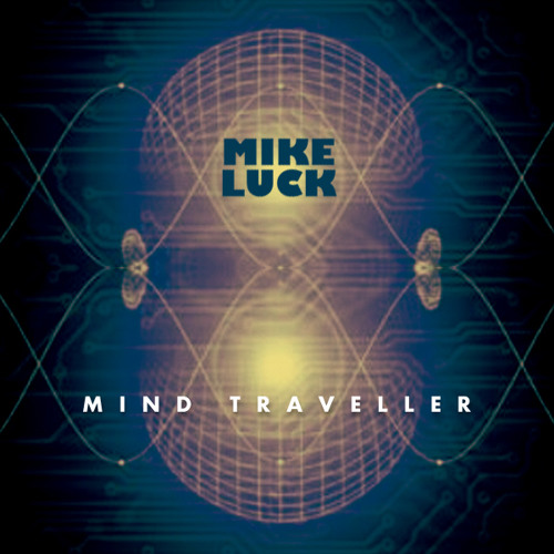 Mike Luck - Mind Traveller