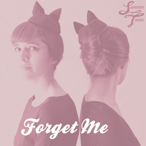 Summer Twins - Forget Me