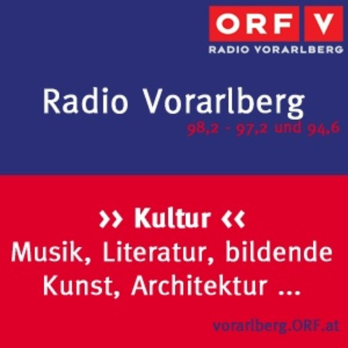 Radio Vorarlberg - Kultur nach 6