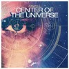 Axwell - Center of the Universe (Remode Version) [World Premiere]