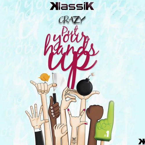 Klassik - Crazy (Put your hands up - Original mix) WeW Rec.