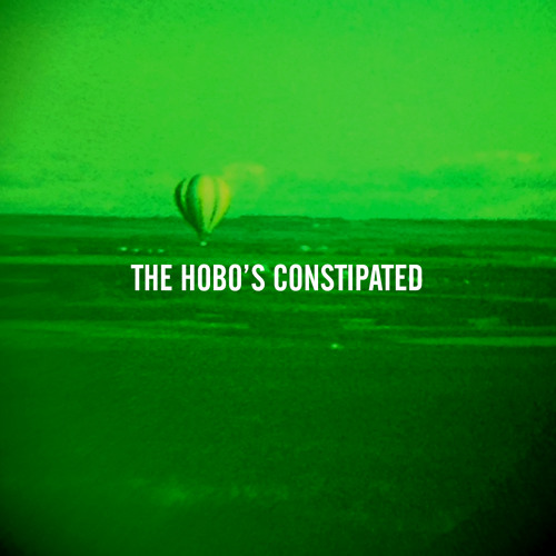 The Hobo's Constipated
