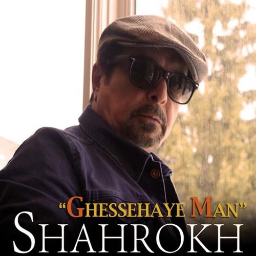 Shahrokh - Ghessehaye Man