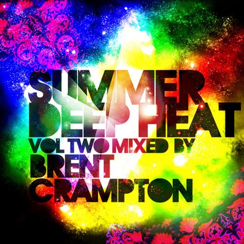 Summer Deep Heat Vol 2 - Brent Crampton