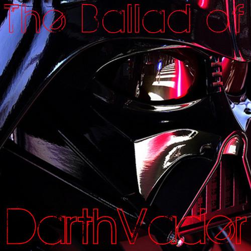 The Ballad of Darth Vader (Prod. by Habeas Corpus)