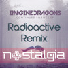 Imagine Dragons - Radioactive (Nostalgia Bootleg) [OUT NOW]