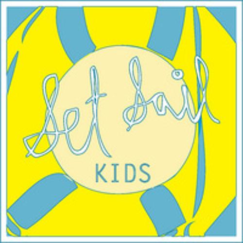 Set Sail - Kids [Preview]