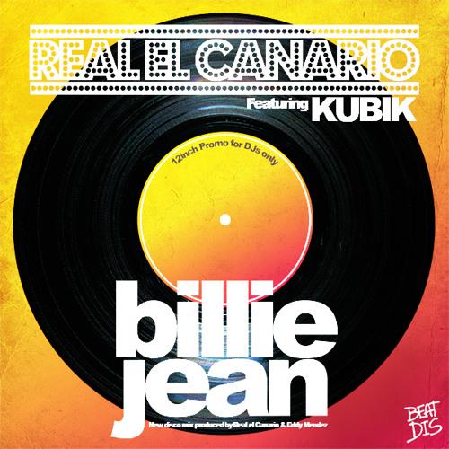 Real El Canario Ft. Kubik - Billie Jean (Radio Edit)128Kb OUT JULY 15TH!!!