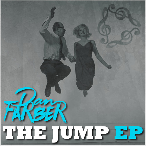DAN FARBER - Who U Rollin' With (The JUMP EP)