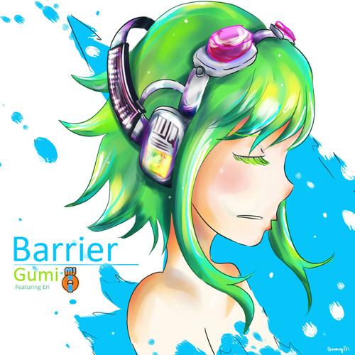 VerseQuence Ft. Gumi - Barrier