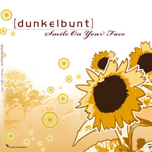 Smile Your Face ft. Selecta Bence - [dunkelbunt]