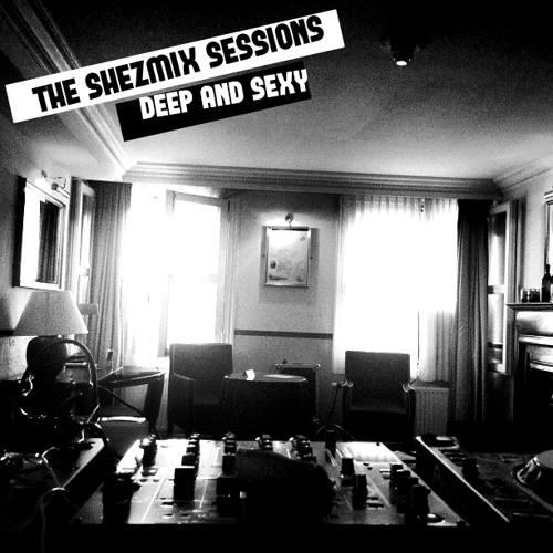 The Shezmix Sessions - Deep & Sexy (2008)