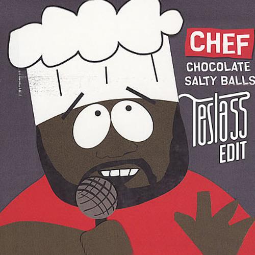 Chef - Chocolate Salty Balls (Tesla55 Edit)
