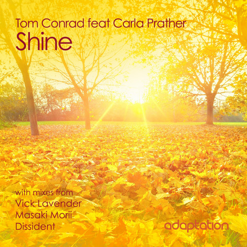 Tom Conrad feat Carla Prather - Shine (Masaki Morii Vocal Mix)