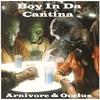 Arnivore & Ocelus - Boy In Da Cantina