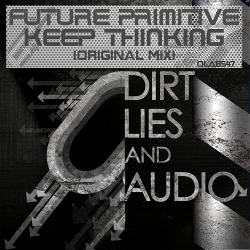 Future Primitive  - Keep Thinking (DLAB547)