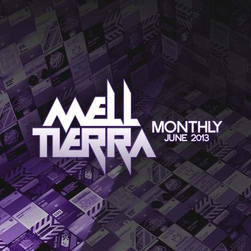 Mell Tierra Monthly - 001 June 2013 [FREE DOWNLOAD]
