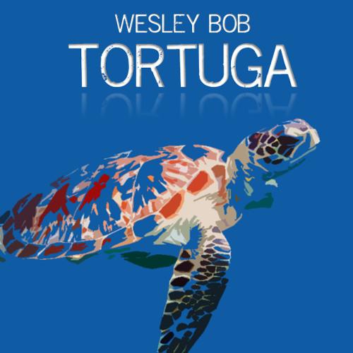 Wesley Bob - Tortuga
