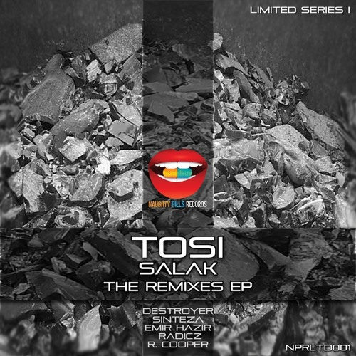 Tosi - Rozsda (R. Cooper Remix) - Preview [Naughty Pills Records]