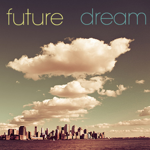 Future DreAm - Another Time