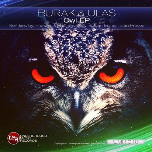 "Burak & Ulas - Owl (Paul Savateev Remix) [Underground Music Records] ""OUT NOW"""