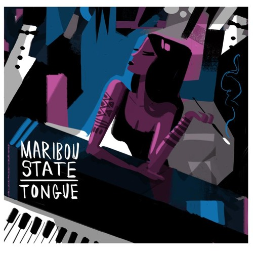 Maribou State - Tongue (Feat. Holly Walker)