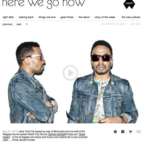 "Here We Go Now.com ""Good Vybez"" Mix"