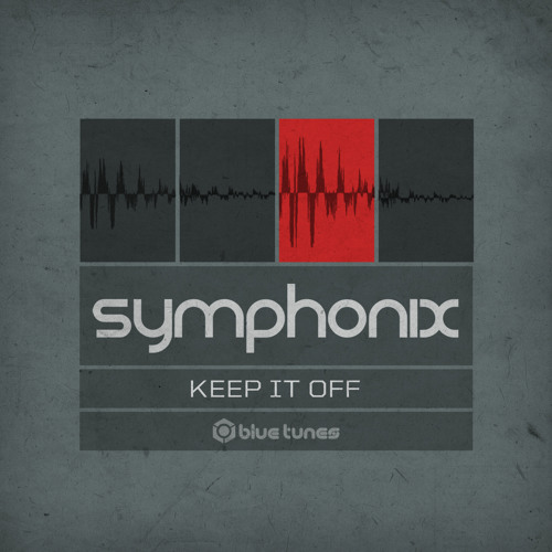 Symphonix - Keep It Off Single Teaser