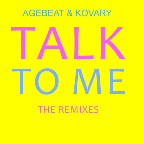 Agebeat & Kovary - Talk To Me (Kovary remix preview) OUT ON BEATPORT (Kiez Beats) 10.06.