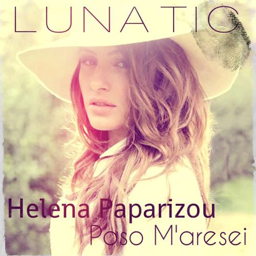 Helena Paparizou Feat Lunatic - Poso M'aresei (MadWalk 2013)