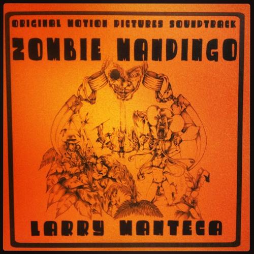 """AROUND THE ISLAND - LARRY MANTECA - """"ZOMBIE MANDINGO"""" SOUNDTRACK"""