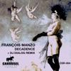 Francois Manzo - Decadence (Dj Dialog Remix) CSR-004