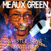WHISTLE SONG by MEAUX GREEN