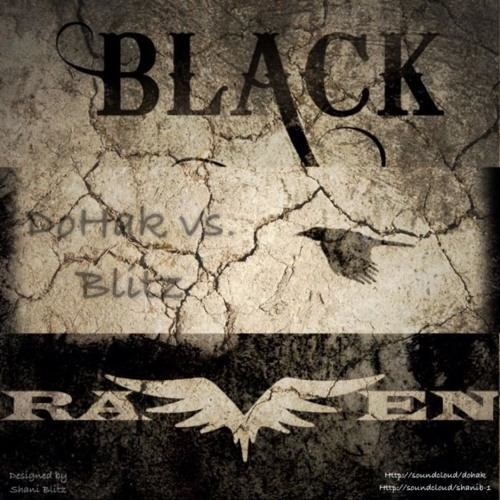 DohaK & BlitZ (Vocals) - Black Raven