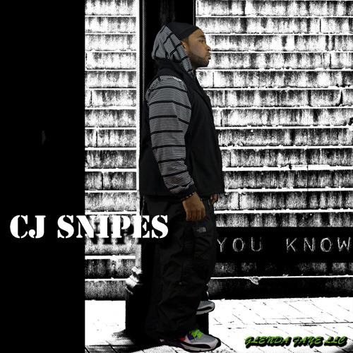 LET EM KNOW-CJ SNIPES