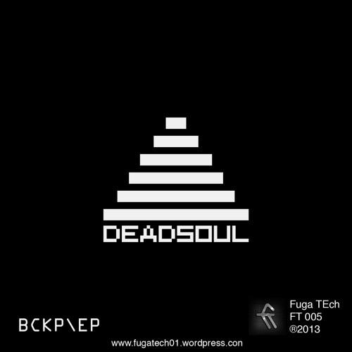 Deadsoul - Pyramid (Original Mix)