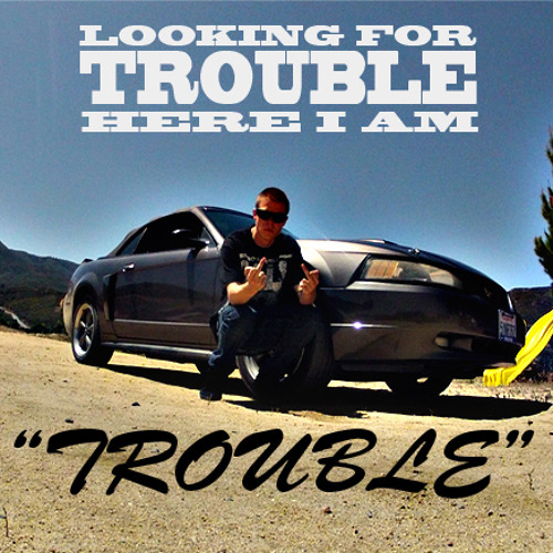 Trouble - Dubstep