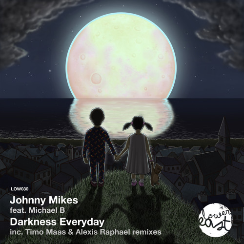 Johnny Mikes feat. Michael B - Darkness Everyday (Timo Maas Remix) /// Lower East 2013