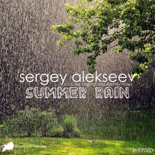 Sergey Alekseev - Summer Rain (Intrinity Remix) [WRR080]