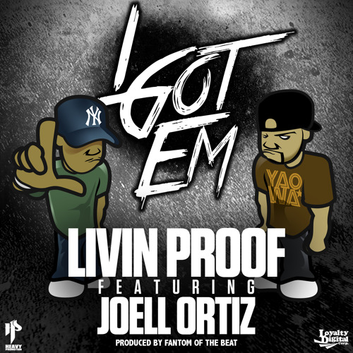 "Livin Proof Ft. Joell Ortiz - ""I Got Em"" (Main)"