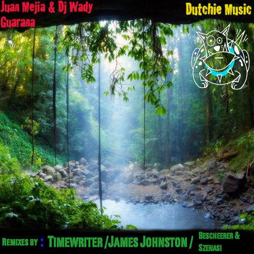 Guarana - Juan Mejia & DJ Wady - 2011 - Dutchie Music