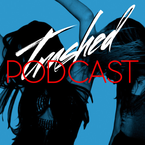 Tommy Trash - Trashed Episode 006