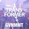 Transformer - GVNMNT (The Visionaires Dub) Teaser mp3