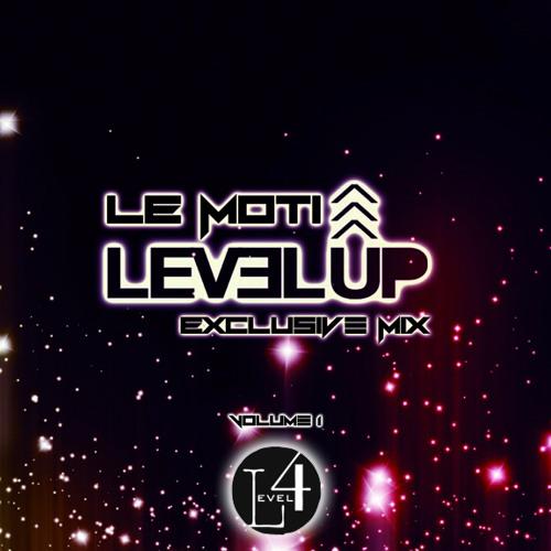 LeMoti - Level Up Vol. 1   [ Exclusive Level4pr.com Mix ]