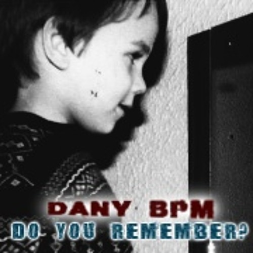 Dany BPM – Do you remember Vol.2