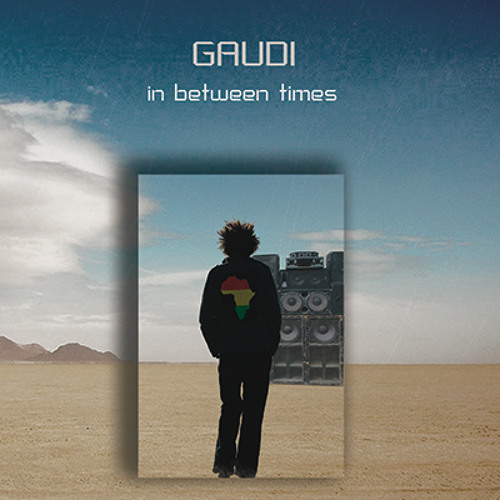 GAUDI - Hurriya feat. Tahar Momoproject (Banco De Gaia Remix) [The Big Up FRESH BEATZ Series]