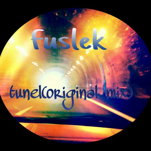 Fuslek tunel(original mix)