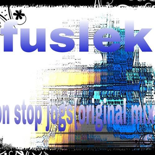 Fuslek non stop jogs(original mix)