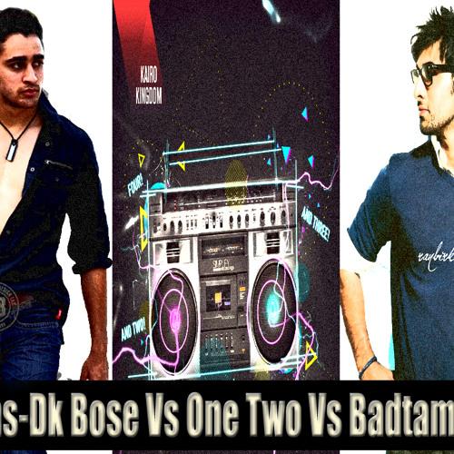 Dj Vams - Dk Bose Vs One Two Vs Badtameez Dil DubStep MashUp Remix